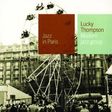 Jazz in Paris: Modern Jazz Group mp3 Artist Compilation by Lucky Thompson