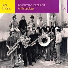 Jazz in Paris: Anthropology by Anachronic Jazz Band