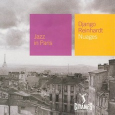 Jazz in Paris: Nuages mp3 Artist Compilation by Django Reinhardt