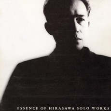 Root of Spirit - ESSENCE OF HIRASAWA SOLO WORKS (魂のふる里) mp3 Artist Compilation by Susumu Hirasawa (平沢進)