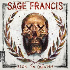 Sick To D(eat)h mp3 Artist Compilation by Sage Francis