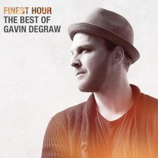 Finest Hour: The Best Of Gavin DeGraw mp3 Artist Compilation by Gavin DeGraw