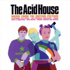 The Acid House mp3 Soundtrack by Various Artists