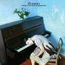 Being Is The Sum Of Appearing mp3 Album by Diamat