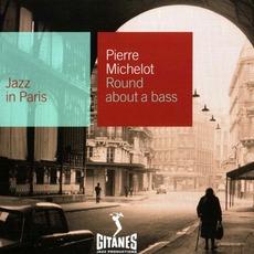 Jazz in Paris: Round About a Bass mp3 Album by Pierre Michelot