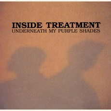 Underneath My Purple Shades mp3 Album by Inside Treatment