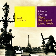 Jazz in Paris: Claude Bolling Plays the Original Piano Greats mp3 Album by Claude Bolling