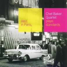 Jazz in Paris: Chet Baker Quartet Plays Standards mp3 Album by Chet Baker Quartet