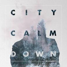 Movements mp3 Album by City Calm Down