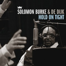 Hold On Tight mp3 Album by Solomon Burke & De Dijk