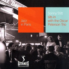 Jazz in Paris: Sonny Stitt Sits in With the Oscar Peterson Trio mp3 Album by Sonny Stitt