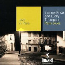 Jazz in Paris: Paris Blues mp3 Album by Sammy Price & Lucky Thompson
