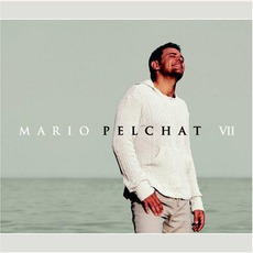 VII mp3 Album by Mario Pelchat