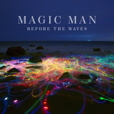 Before The Waves mp3 Album by Magic Man
