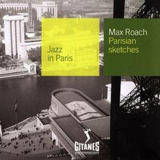 Jazz in Paris: Parisian Sketches mp3 Album by Max Roach