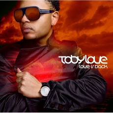 Love Is Back mp3 Album by Toby Love