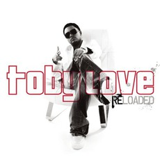 Toby Love: Reloaded mp3 Album by Toby Love