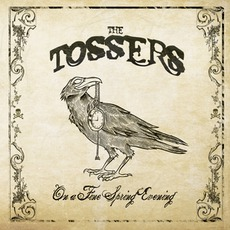 On A Fine Spring Evening mp3 Album by The Tossers