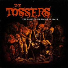 The Valley Of The Shadow Of Death mp3 Album by The Tossers