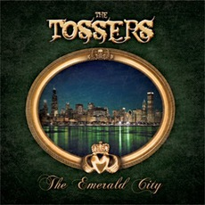 The Emerald City mp3 Album by The Tossers