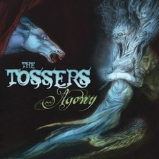 Agony mp3 Album by The Tossers