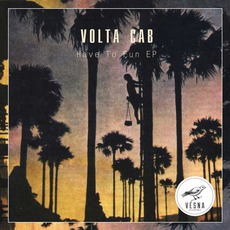 Have To Fun EP mp3 Album by Volta Cab