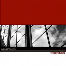 Do Not Write Here mp3 Album by Ending Satellites