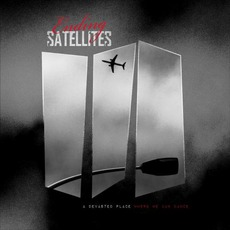 A Devasted Place Where We Can Dance mp3 Album by Ending Satellites