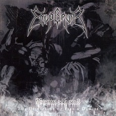 Prometheus: The Discipline Of Fire & Demise mp3 Album by Emperor