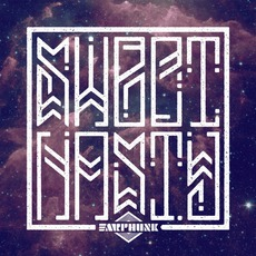 Sweet Nasty mp3 Album by Earphunk