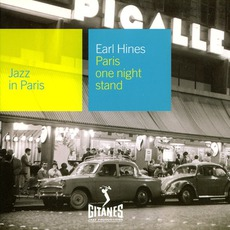 Jazz in Paris: Paris One Night Stand by Earl Hines