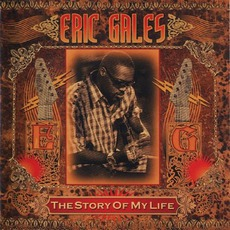 The Story Of My Life mp3 Album by Eric Gales