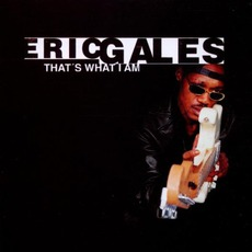 That's What I Am mp3 Album by Eric Gales