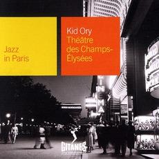 Jazz in Paris: Théâtre des Champs-Élysées mp3 Album by Kid Ory