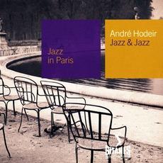 Jazz in Paris: Jazz & Jazz mp3 Album by André Hodeir