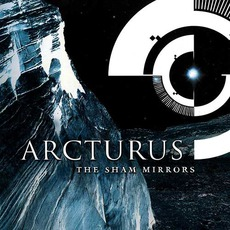 The Sham Mirrors mp3 Album by Arcturus