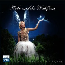 Hobo Und Die Waldfeen mp3 Album by Robin Meloy Goldsby