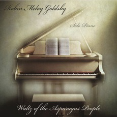 Waltz Of The Asparagus People mp3 Album by Robin Meloy Goldsby