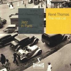 Jazz in Paris: The Real Cat mp3 Album by René Thomas