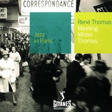 Jazz in Paris: Meeting Mister Thomas mp3 Album by René Thomas