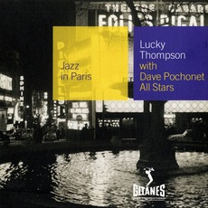 Jazz in Paris: Lucky Thompson with Dave Pochonet All Stars mp3 Album by Lucky Thompson with Dave Pochonet All Stars