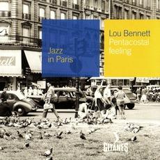 Jazz in Paris: Pentacostal Feeling mp3 Album by Lou Bennett