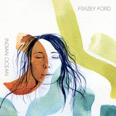 Indian Ocean mp3 Album by Frazey Ford