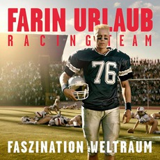 Faszination Weltraum mp3 Album by Farin Urlaub Racing Team