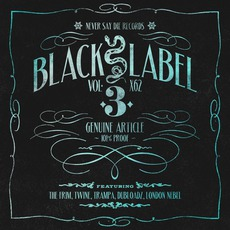 Black Label Vol. 3 mp3 Compilation by Various Artists