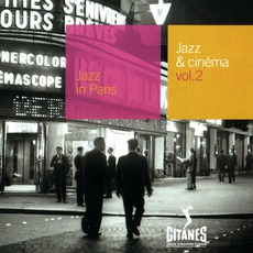 Jazz in Paris: Jazz & Cinéma, Volume 2 mp3 Compilation by Various Artists