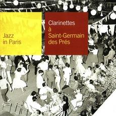 Jazz in Paris: Clarinettes à Saint-Germain-des-Prés mp3 Compilation by Various Artists