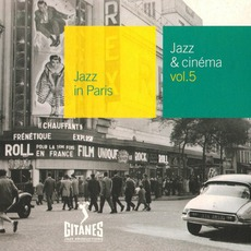 Jazz in Paris: Jazz & Cinéma, Volume 5 mp3 Compilation by Various Artists
