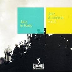 Jazz in Paris: Jazz & Cinéma, Volume 3 mp3 Compilation by Various Artists