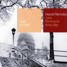 Jazz in Paris: Harold Nicholas / June Richmond / Andy Bey mp3 Compilation by Various Artists
